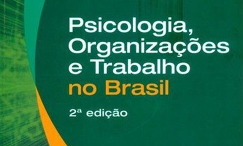 psicologia-organizacoes-e-trabalho-no-brasil-jose-carlos-zanelli-8582710844_600x600-pu6ec2f76c_1